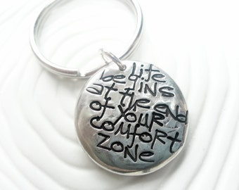 Life Begins at the End of Your Comfort Zone - Hand Stamped, Personalized Keychain - Inspirational Gift - Grafitt, Custom Text - Motivational