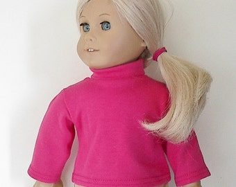 "18 inch Doll Clothes Bright Pink Long Sleeve Turtleneck Made to Fit American Girl and Other 18"" Dolls Available in Several Colors"