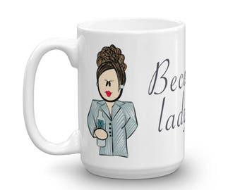Karen Walker, Will & Grace, Because I'm a Lady Assface Coffee Mug