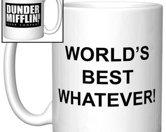 "Your Own Custom ""World's Best"" Funny Gift Coffee Mug with Dunder Mifflin logo"