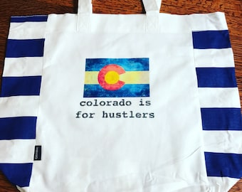 Colorado is for hustlers market tote