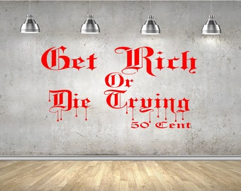50 Cent Get Rich wall sticker