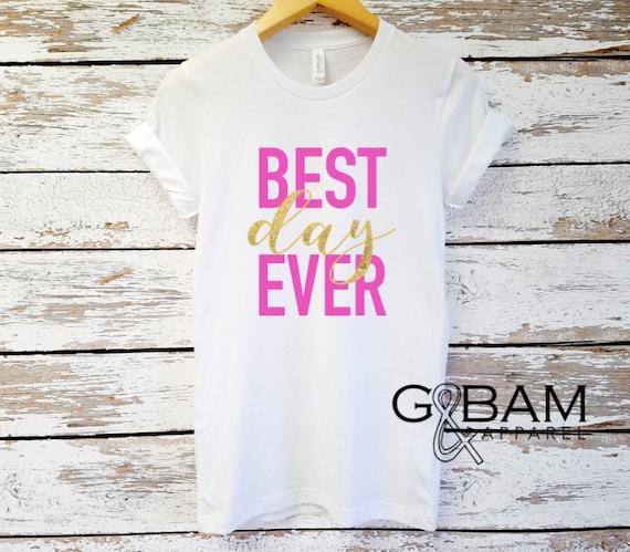 BEST DAY EVER shirt! Boyfriend T-shirt / Mrs. Shirt / Bride Shirt / Future Mrs. /
