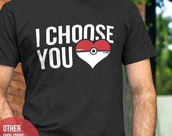 Valentines Day Gift. POKEMON Shirt I Choose You. Valentines Shirt. Pokemon Heart Shirt. Pokemon Gift. Christmas, Birthday. Anniversary Gift.