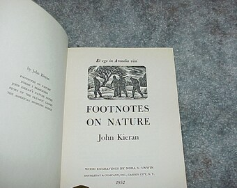 1952--Footnotes On Nature--John Kieran--HC--Wood Engravings By Nora S. Unwin