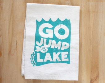 Go Jump In The Lake Dish Towel
