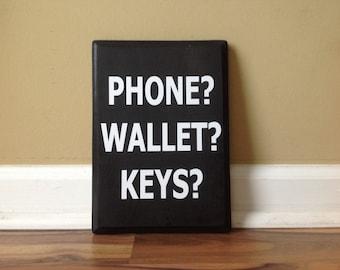Keys? Front Door Reminder Donu0027t Forget Wooden Sign Plaque