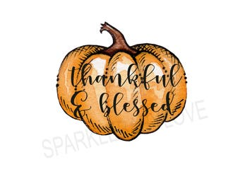 Thankful & Blessed, DIY iron on, Fall image transfer, Ready to Press, Iron on Ready, htv printed, Thankful and blessed, Iron on Transfer