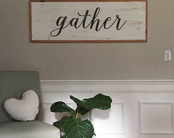 "gather wood sign - 48"" x 16"" x 1"""