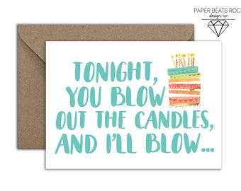 Sarcastic and Hilarious Birthday Card, NSFW Birthday Card, Boyfriend Birthday Card, BJ Joke Birthday Card, You Blow Out The Candles Card
