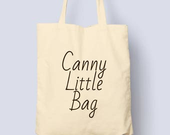 Canny Little Bag - Small Tote Bag