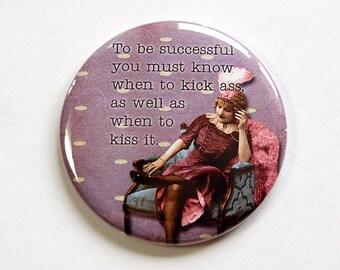 Funny mirror, Mirror, Pocket mirror, Purse mirror, Humor, glass mirror, mirror for purse, funny women, sassy women, kick ass, Mirror (4672)