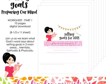 SETTING GOALS - Worksheet Part 1-Preparing Our Mind | 10 Page Printable Worksheet | Plan Live Love Ministries Bible Study | Digital Download