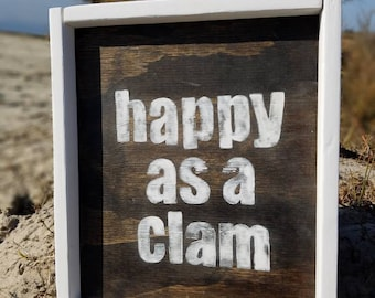 Happy as a Clam Handpainted, stained and framed art