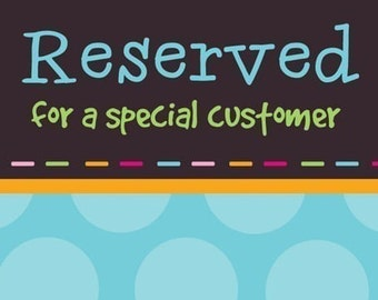 RESERVED LISTING----- Just for you