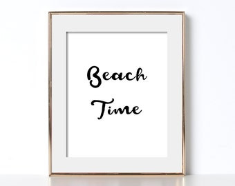 Beach Time Quote Black and White Beach House Printable Beach House Poster Beach House Decor Minimalist Poster Minimalist Quote Art Black and