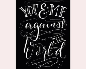 """ARTPRINT A4 """"You and Me against the world"""""""