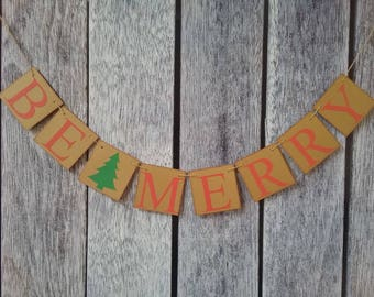 BE MERRY banner, merry christmas banner, christmas banner, christmas decor, be merry sign, christmas decoration, christmas cards photo sign