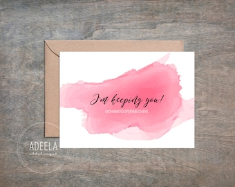I'm keeping you, Notecard, Greeting Card, Love Message, Digital Instant Download, Valentines Day/Anniversary/Birthdays, 5x7 Card Printables