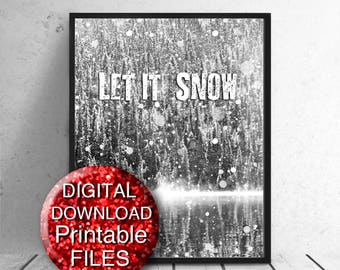 Printable Winter Wall Art, Let it Snow Art Print, Black and White Cabin Wall Art A4, 8x10 11x14 16x20