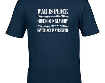 War is Peace, Freedom is Slavery, Ignorance is Peace- Ministry of Peace Doublethink- Men's Tshirt From FatCuckoo MTS1709