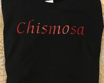 Latina -inspired Chismosa t- shirt