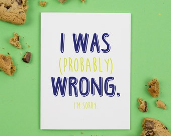 I'm Was (Probably) Wrong Card, Apology, Sympathy