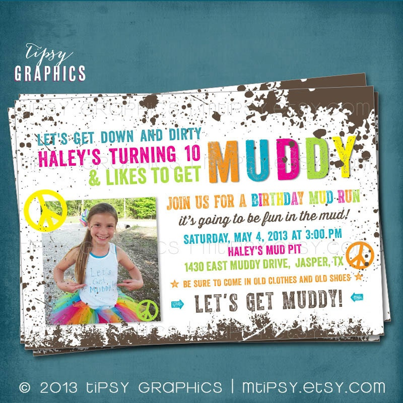 Peace & Mud. Down and DIRTy. Paint Ball. Color Run. Dirt.