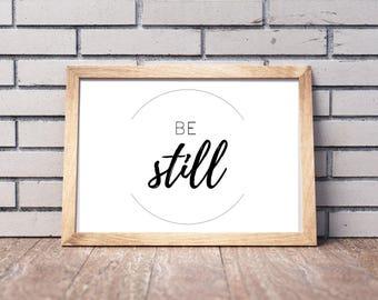 Be Still Minimalist Printable Wall Art, Scandinavian, Modern Art, Digital Instant Download Print, Typography Poster, Office Art, Simple Art