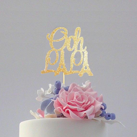 Ooh La La Cake Topper Paris Cake Topper Glitter Cake Topper