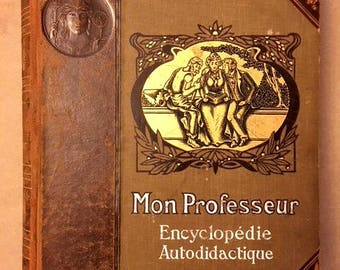 "Very Rare Leather Bound 1907 French Encyclopedia Volume III (We have Volumes I-V) ""Mon Professeur Encyclopedie Autodidactique."