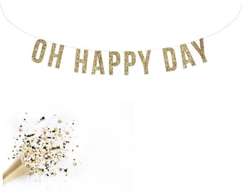 OH HAPPY DAY Glitter Garland. Custom Adult Birthday Decor. Hanging Garland
