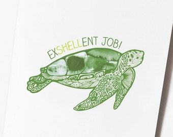 """Funny Turtle Job Card - """"Exshellent Job"""""""