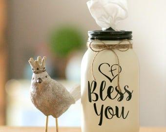 Farmhouse Decor - Tissue Holder - Mason Jar Tissue Holder - Tissue Dispenser - Teacher Gift - Tissue Jar - Kleenex Holder - Bless You Jar