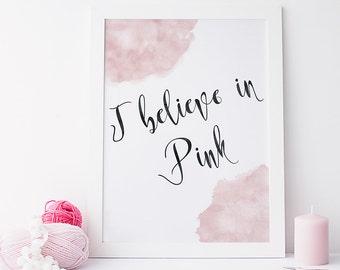I believe in pink - Audrey Hepburn quote print - inspirational quote print -pink and black decor - typographic quote print - bedroom decor