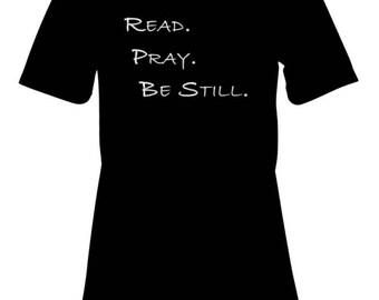 Read. Pray. Be Still.