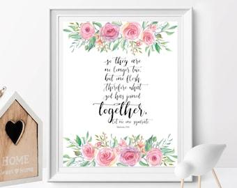 Bible Verses Printable, Mathew 19:6, So they are no longer two but one, Wedding Decor, Wedding bible verses