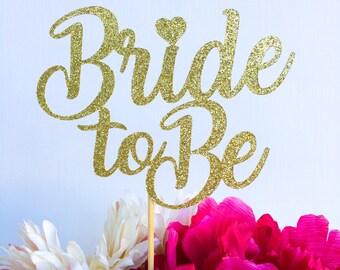 Bride to be cake topper topper | Bridal shower cake topper | Engagement party cake topper | Bride cake topper | Glitter topper