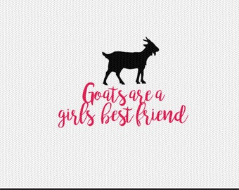 goats are a girls best friend svg dxf file instant download stencil silhouette cameo cricut clip art animals commercial use