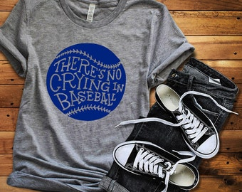 Baseball Shirt, No Crying in Baseball, Baseball Tee, There's No Crying in Baseball, Baseball, Baseball Mom, Baseball Mama, Baseball Dad