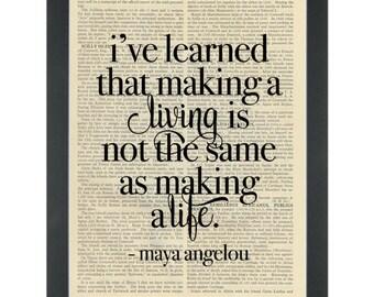 Literary quote Maya Angelou Make a life Dictionary Art print