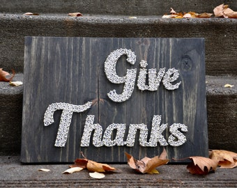 Give Thanks String Art, Rustic Thanksgiving Sign