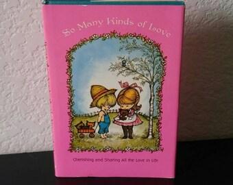 Vintage Hallmark Book - So Many Kinds of Love  - 1968