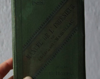 old antique French book engineering 1888 Manuel de l'ingénieur par Colombo - Marcillac rare! hoepli illustrations mathematical formulas