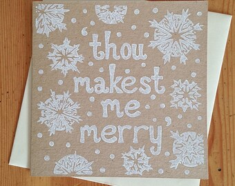 Linocut Christmas card. Featuring the Shakespeare quote 'Thou makest me merry'.