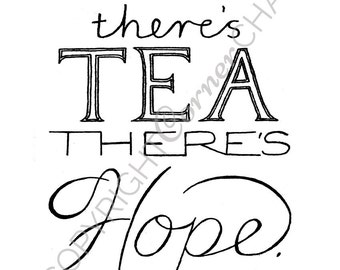Tea Quote Embroidery, PDF Embroidery File, Kitchen Art Embroidery Pattern, PDF Embroidery Pattern, Hope Quote Embroidery Pattern