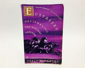 Vintage Occult Book Ecstasies: Deciphering The Witches' Sabbath by Carlo Ginzburg 1992 Softcover