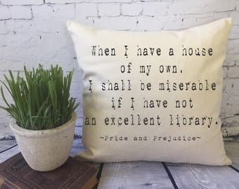 book quote throw pillow/ pride and prejudice quote pillow/ book nook pillow cover/ library pillow/ book lover gift