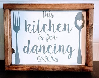 This Kitchen is for Dancing Wood Sign, Kitchen Decor, Small Wall Hanging, Fun Saying, Kitchen Sign, Kitchen Art, Farmhouse Style, Rustic