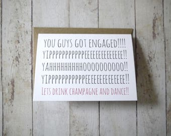 Funny engagement card // Wedding card // You guys got engaged! // Friend's wedding // Friend's engagement // Engagement congratulations //